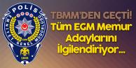 TBMM'de Kabul Edildi! EGM'ye Yeni Alınacak Memurlar ve Tüm EGM Personelini Kapsıyor