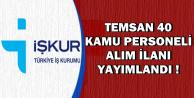 TEMSAN İŞKUR'da 40 Kamu Personeli Alımı İçin İlan Yayımladı