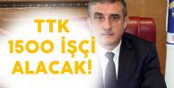 TTK 1500 İşçi Alacak! Başvurular İŞKUR'dan Olacak