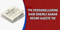TTK Personellerine Dair Önemli Karar Resmi Gazete'de