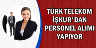 Türk Telekom İŞKUR'dan 2 Personel Alıyor