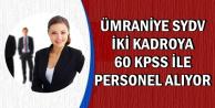 Ümraniye SYDV Büro Memuru ve Muhasebeci Alıyor-60 KPSS ile