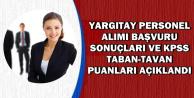 Yargıtay Personel Alımı Sonuçları ve KPSS Taban-Tavan Puanları Açıklandı