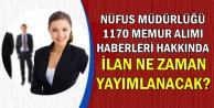 1170 Nüfus Memuru Alımı Hakkında-2019 İlan Ne Zaman Gelecek?
