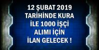 12 Şubat 2019'da Kura ile 1000 Personel Alımı Yapılacak