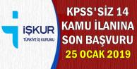 14 Kamu İlanı: KPSS'siz En Az İlkokul Mezunu Personel Alımı Son Başvuru: 25 Ocak 2019