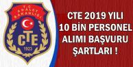 2019 CTE 10 Bin Kamu Personeli Alımında Başvuru Şartları