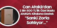 2 Bin 500 Liraya Satılan 'Atatürk' Kitabına Savunma: Zorla Mı Satılıyor?