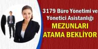 3179 Büro Yönetimi ve Yönetici Asistanlığı Mezunları Atama Bekliyor