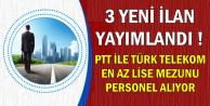 Türk Telekom ve PTT'ye 2500 ve 4500 Bin TL Maaşla KPSS'siz Personel Alınıyor