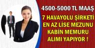 4500-5000 TL Maaşla 7 Havayolu Şirketine Kadın-Erkek Kabin Memuru Alımı
