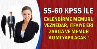 55-60 KPSS ile Nikah Memuru, Zabıta, İtfaiye Eri ve Memur Alımı Yapılacak