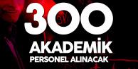 5 Üniversiteye 300 Akademik Personel Alımı Yapılacak