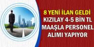 8 Yeni İlan Geldi: Kızılay 4-5 Bin TL Maaşla KPSS'siz Personel Alımı Yapıyor