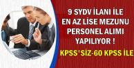 9 SYDV KPSS'siz ve 60 KPSS ile Personel Alımı Yapıyor