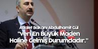 Adalet Bakanı Gül : Veri En Büyük Maden Haline Gelmiş Durumdadır