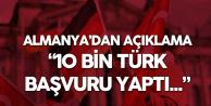 Almanya'dan Açıklama: 10 Bin Türk Başvurdu