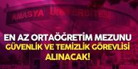 Amasya Üniversitesi'ne En Az Ortaöğretim Mezunu Temizlik Görevlisi ve Güvenlik Görevlisi Alınacak