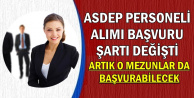 ASDEP Personeli Alımı Şartında Değişiklik: O Mezunlar da Başvurabilecek