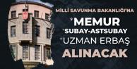 Başvurular Başladı! MSB'ye Memur Alımı, Kara Kuvvetlerine Uzman Erbaş, MSÜ'ye Subay ve Astsubay Adayı Öğrenci Alınacak