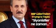 BBP Genel Başkanı Destici'den Trump'un 'Kürtleri Koruma' Açıklamalarına Yanıt