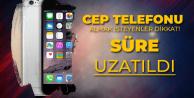 Cep Telefonu Almak İsteyenleri Yakından İlgilendiren Düzenleme! Süre Uzatıldı