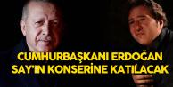 Cumhurbaşkanı Erdoğan, Fazıl Say Konserine Gidiyor