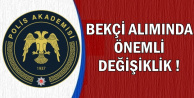 Polis Akademisi Bekçi Alımı Sürecinde Değişiklik Yapıldı (2019 EGM)