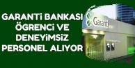 Garanti Bankası Yeni Mezun ve Deneyimsiz Personel Alımı Yapıyor