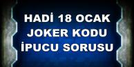 Hadi 18 Ocak Lifecell Joker Kodu ve İpucu Sorusu