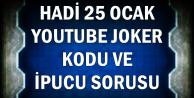 25 Ocak Hadi Youtube Joker Kodu ve İpucu: Dünyada yılda kaç plastik poşet kullanılıyor?