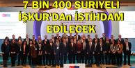 İŞKUR 7 Bin 400 Suriyeliyi İstihdam Edecek
