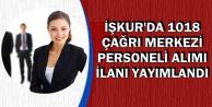 İŞKUR'da 1018 Çağrı Merkezi Personeli Alımı İçin İlanlar Yayımlandı