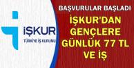 İŞKUR'dan Gençlere Günlük 77 TL Harçlık-Başvurular Başladı