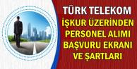 İŞKUR'dan Türk Telekom Personel Alımı Başvuru Şartları ve Ekranı