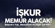 İŞKUR Memur Alımı Başvuruları 18 Ocak'ta Sona Erecek