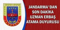 Jandarma'dan Son Dakika Uzman Erbaş Atama Duyurusu