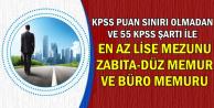 Düşük KPSS ile Zabıta-Düz Memur ve Büro Memuru Alımı (Mülakatlı-Mülakatsız)