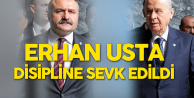 MHP'de Flaş Gelişme! İl Başkanı Görevden Alındı, Erhan Usta Disipline Sevk Edildi
