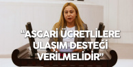 MHP'li Esin Kara: Asgari Ücretlilere Ulaşım Desteği Verilmelidir