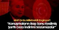 MHP Ordu Milletvekili Cemal Enginyurt'tan 'Af Teklifi' Açıklaması: Sözümüzdür