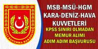 MSB-MSÜ-HGM-Kara-Deniz-Hava Kuvvetleri Kamu Personeli Alımı Başvuru Adımları