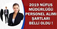 Nüfus Müdürlüğü 2019 Yılı Kamu Personeli Alımı Başvuru Şartları