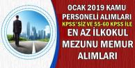 Ocak 2019 Kamu Personeli Alımı İlanları (KPSS'siz-55 KPSS ile Zabıta, Memur, Subay, Astsubay Alımı)