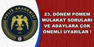 Polis Akademisi 23. Dönem POMEM Mülakat Soruları ve Uyarıları