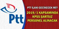 PTT 2019/1 Personel Alımı Başvuru Şartları