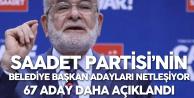 Saadet Partisi'nin 67 Belediye Başkan Adayı Açıklandı