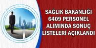 Sağlık Bakanlığı 6409 Alımda Nihai Listeler Açıklandı (Ambulans Şoförü-Güvenlikçi-Sekreter)