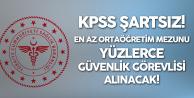 Sağlık Bakanlığı'na Ortaöğretim Mezunu KPSS Şartsız Yüzlerce Güvenlik Görevlisi Alınacak