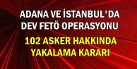 Son Dakika: Adana ve İstanbul'da Dev Fetö Operasyonu
